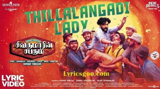 Thillalangadi Lady Lyrics - Sivakumarin Sabadham