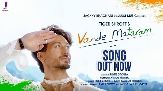 Vande Mataram – Tiger Shroff Mp3 Indian Song 2021 Free Download