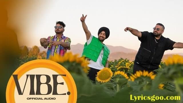Vibe Lyrics - Diljit Dosanjh | MoonChild Era