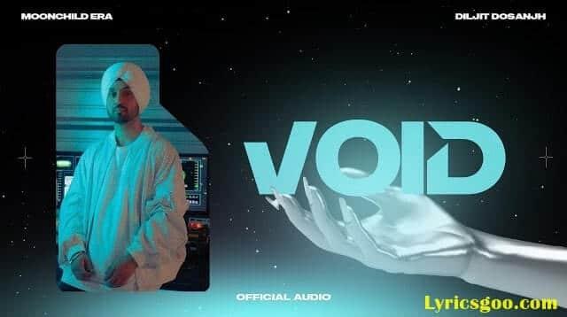 Void Lyrics - Diljit Dosanjh   MoonChild Era