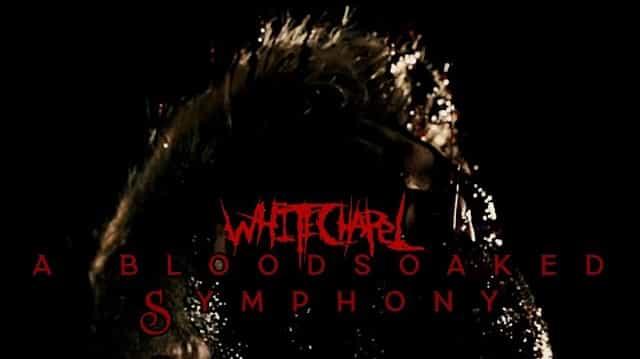 A Bloodsoaked Symphony Lyrics - Whitechapel