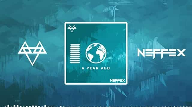 A Year Ago Lyrics - NEFFEX