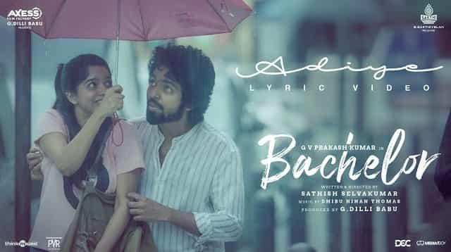 Adiye Lyrics - Bachelor | Kapil Kapilan