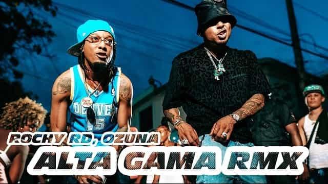 Alta Gama (Remix) Lyrics - Rochy RD, Ozuna