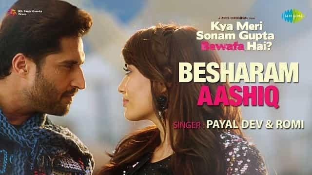 Besharam Aashiq Lyrics - Payal Dev, Romi