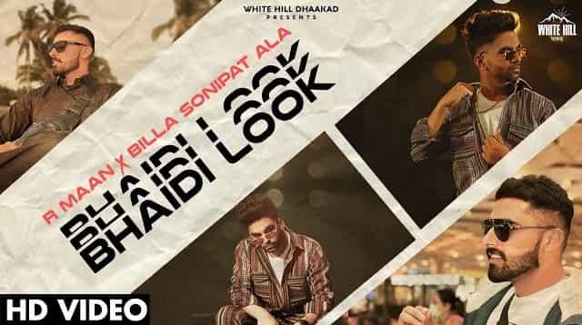 Bhaidi Look Lyrics - R Maan, Billa Sonipat Ala