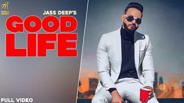 Good Life Lyrics - Jass Deep