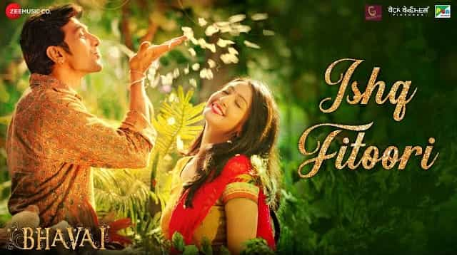 Ishq Fitoori Lyrics - Bhavai | Mohit Chauhan