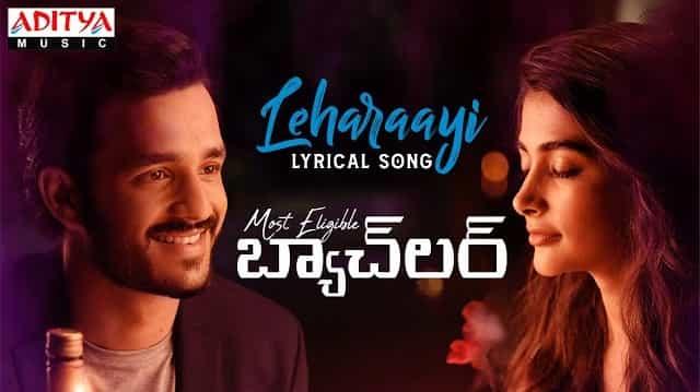 Leharaayi Lyrics - Most Eligible Bachelor