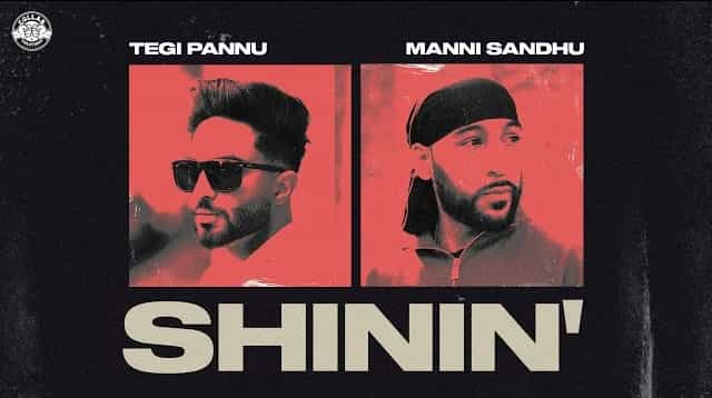 Shinin' Lyrics - Tegi Pannu