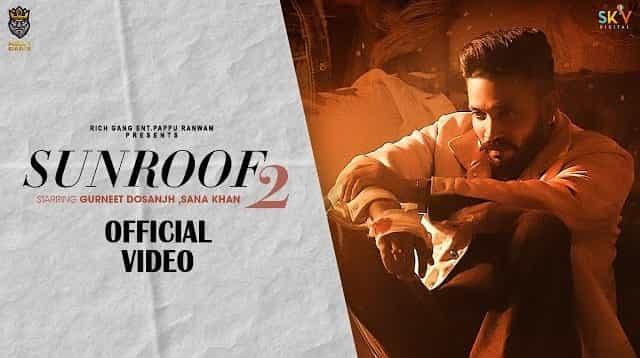 Sunroof 2 Lyrics - Eknoor Sidhu | Dilpreet Dhillon