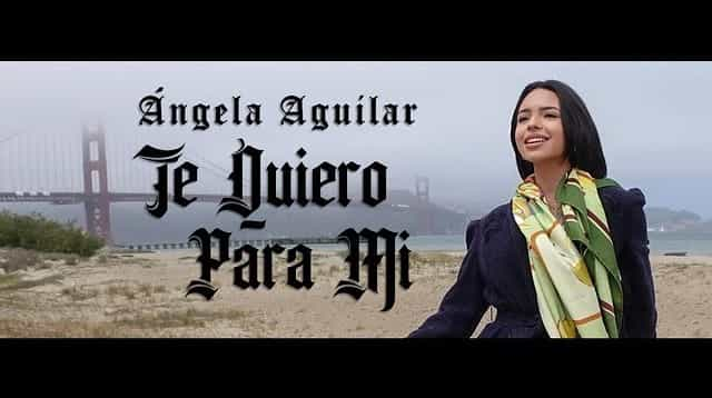 Te Quiero Para Mi Lyrics - Ángela Aguilar