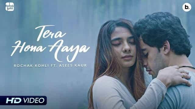 Tera Hona Aaya Lyrics - Rochak Kohli   Asees Kaur