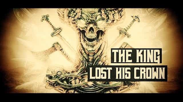 The King Lost His Crown Lyrics - UNLEASHED
