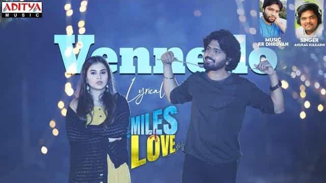 Vennello Lyrics - Miles of Love   Anurag Kulkarni