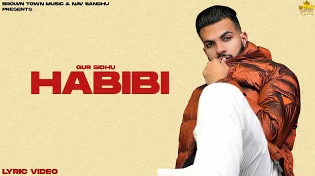 Habibi Lyrics - Gur Sidhu