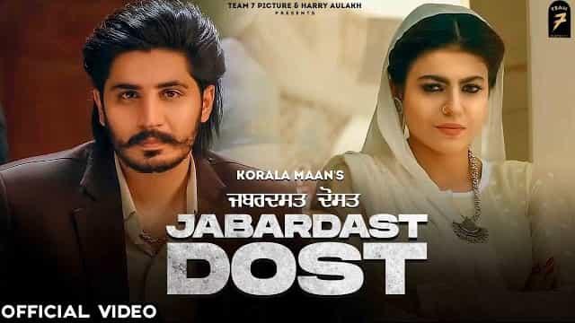 Jabardast Dost Lyrics - Korala Maan | Gurlez Akhtar