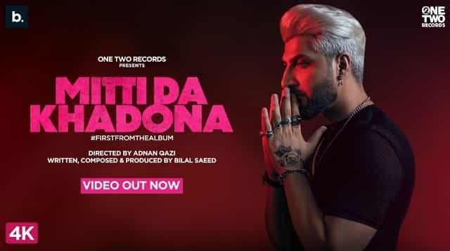 Mitti Da Khadona Lyrics - Bilal Saeed