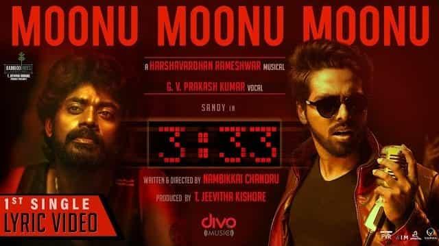 Moonu Moonu Moonu Lyrics - 3:33 | G. V. Prakash Kumar