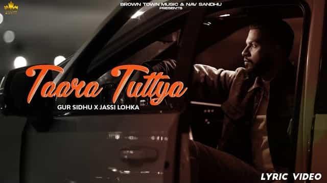 Taara Tuttya Lyrics - Gur Sidhu