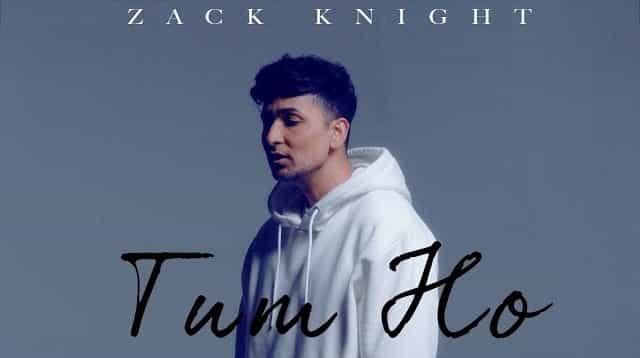 Tum Ho Lyrics - Zack Knight