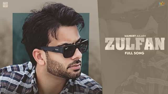 Zulfan Lyrics - Mankirt Aulakh